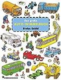 Das große Auto Wimmelbuch: Fahrzeuge Wimmelbuch ab 2 Jahren mit fortlaufenden Geschichten