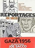 Reportages : Palestine, Irak, Kushinagar, femmes tchétchènes, crimes de guerre, immigrants africains | Sacco, Joe (1961-....). Auteur