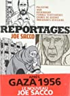 Reportages - Palestine, Irak, Kushinagar, femmes tchétchènes, crimes de guerre, immigrants africains