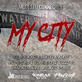 My City (feat. Ferociouz, Bugzy Bandz, Pop$, 40, Tone Gunz, Izzy-R, Markzman & Wicket Point) [Explicit]