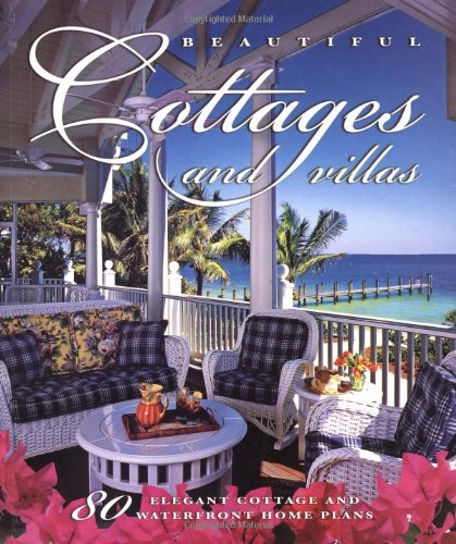 Waterfront Cottage (Beautiful Cottages and Villas: 80 Elegant Cottage and Waterfront Home Plans)