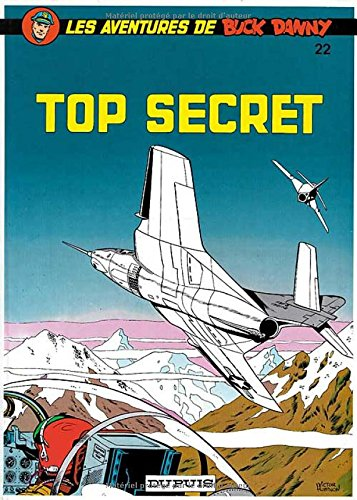 Buck Danny, tome 22: Top secret