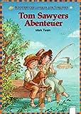 Tom Sawyers Abenteuer: Kinderbuchklassiker zum Vorlesen
