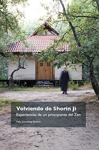 Volviendo de Shorin Ji: Experiencias de un principiante del Zen