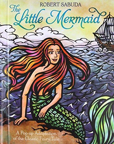 The Little Mermaid (Pop-Up Classics) (Sabuda Popups)