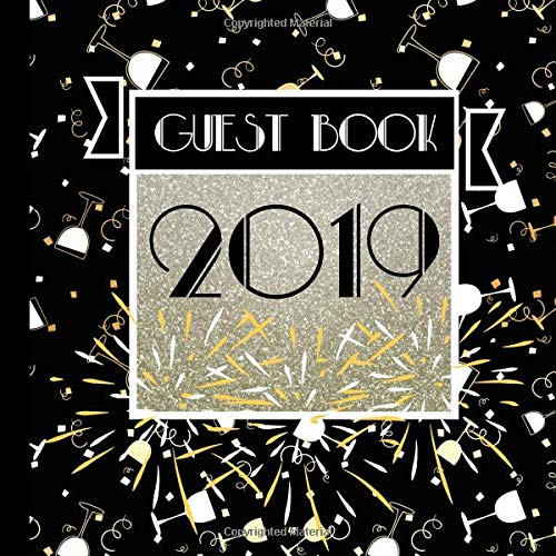 2019 Guest Book: Includes Gift Tracker and Picture Page Section to Create a Lasting Memory of Your Event (2019 Party Supplies,2019 Party Invitations,2019 Party Decorations, Band 3)