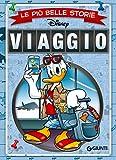 Le più belle storie di Viaggio (Storie a fumetti Vol. 14) - Giunti (autore Disney) - amazon.it