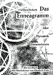 Das Enneagramm: Idee - Dynamik - Dimensionen   Ein Lernbuch