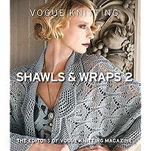 Vogue Knitting Shawls & Wraps 2