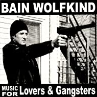 Music For Lovers & Gangsters [Explicit]