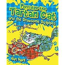 Porridge the Tartan Cat and the Brawsome Bagpipes (Young Kelpies)
