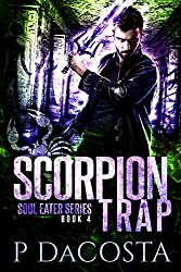 Scorpion Trap (The Soul Eater Book 4)