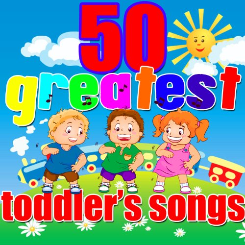 50 Greatest Toddler's Songs