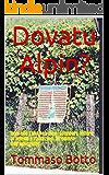 Dovatu Alpin?: Quel che l'ANA non dice: sperperi, lettere al veleno e radiazioni all'ombra dell'estinzione