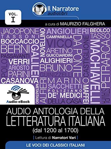 Audio antologia della Letteratura Italiana (Volume I, dal 1200 al ...