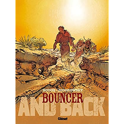 Bouncer - Tome 09 : And back