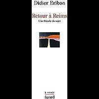 Retour à Reims : Une théorie du sujet (Histoire de la Pensée)