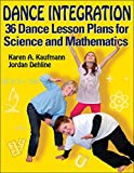 Dance Integration for Teaching Science and Mathematics
