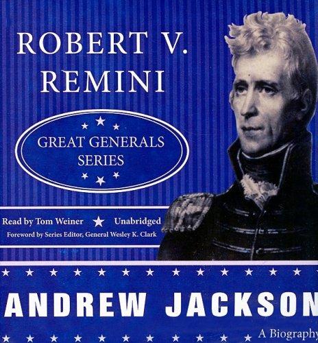 Andrew Jackson (Great Generals (Audio))