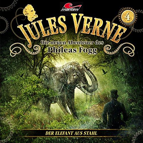 Jules Verne - Die neuen Abenteuer des Phileas Fogg (4) Der Elefant aus Stahl - maritim 2016