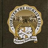 Songtexte von Forever the Sickest Kids - Underdog Alma Mater