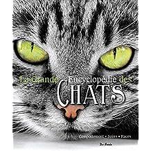 Grande Encyclopdie des Chats (la)