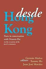 Desde Hong Kong: Poets in Conversation with Octavio Paz