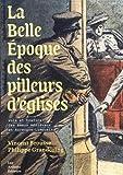 La Belle Epoque des pilleurs d'églises : Vols et trafics des émaux médiévaux en Auvergne-Limousin