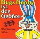 Bugs Bunny ist der Größte - Tonfilm in deutscher Sprache -ca. 45m S8-Color-Tonfilm [504 Ton-Film, Super-8]