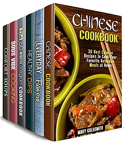 Home Chef Box Set (6 in 1) : Over 190 Sophisticated Chinese, Vegan, Soup Recipes, Dips, Flavors and Sous Vide Meals to Master Modern Cooking (Easy