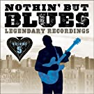 Nothin' But The Blues - Volume 5 (Remastered)