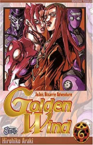 Golden Wind - Jojo's Bizarre Adventure Saison 5 Edition simple Tome 6