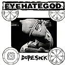 Dopesick (Col. Vinyl)