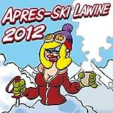 Er hat ein knallrotes Gummiboot (Apres Ski 2012 Mix)
