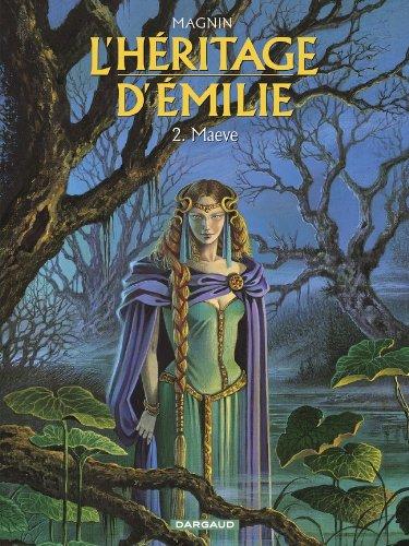 L'Héritage d'Emilie, tome 2 : Maeve