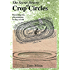 The Secret History Of Crop Circles: Recording The Phenomenon In Days Of Old