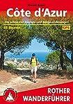 Cte d'Azur wandern an der berühmtesten Küste Europas, ja vielleicht derWelt. Wandern in einer blühenden Landschaft, die nur aus Farben, Düftenund Meer besteht. Wandern an traumhaften Buchten, im Hochland von Grasse,aber auch in den See-Alpen auf bis ...