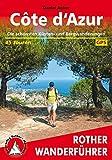 Côte d'Azur: Die schönsten Küsten- und Bergwanderungen. 45 Touren. Mit GPS-Tracks. (Rother Wanderführer) - Daniel Anker