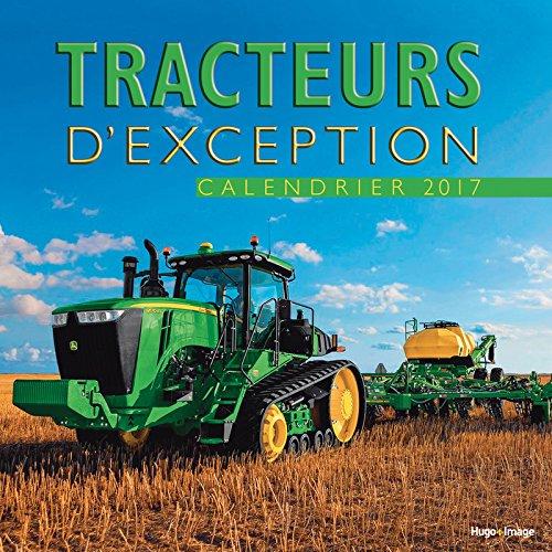 Calendrier mural Tracteurs d'exception 2017
