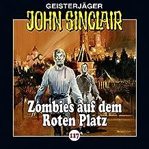 Zombies auf dem Roten Platz (John Sinclair 117)