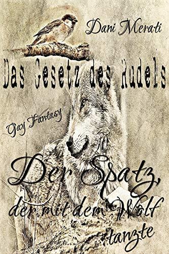 Der Spatz, der mit dem Wolf tanzte (Das Gesetz des Rudels 2.5): Gay Fantasy