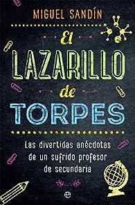 El Lazarillo de Torpes par Miguel Sandín