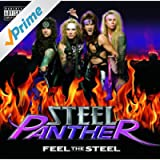 Feel The Steel (Explicit Version) [Explicit]
