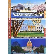 Make My Day: Washington DC (Lonely Planet Make My Day)