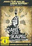 Gabel statt Skalpell - Gesünder leben ohne Fleisch (DVD)