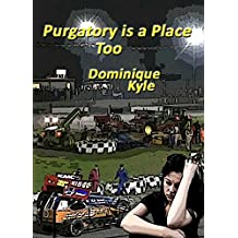 Purgatory is a Place Too (Not Quite Eden Book 5)