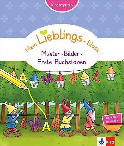 Klett Mein Lieblings-Block Muster, Bilder, erste Buchstaben - Kindergarten ab 3 Jahren. Das kannst...