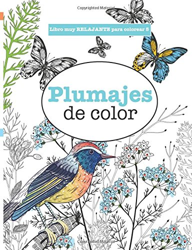 Libros para Colorear Adultos 5: Plumajes de Color Volume 5 (Libros muy RELAJANTES para colorear) por Elizabeth James