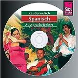 Reise Know-How Kauderwelsch AusspracheTrainer Spanisch (Audio-CD): Kauderwelsch-CD