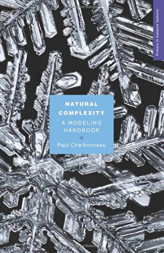 Natural Complexity: A Modeling Handbook (Primers in Complex Systems)
